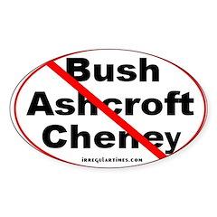 Bush, Ashcroft, Cheney Oval Decal