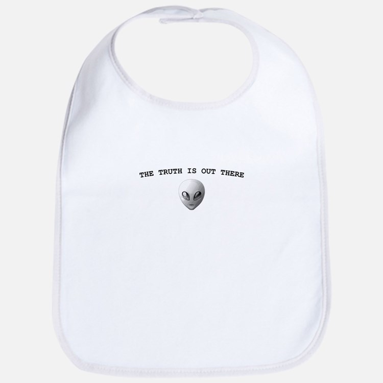 THE TRUTH IS OUT THERE Bib