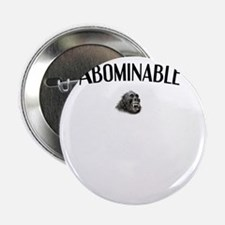 "ABOMINABLE SNOWMAN yeti 2.25"" Button"