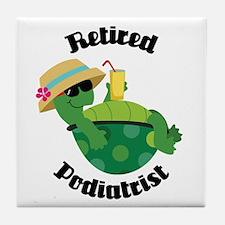 Retired Podiatrist Gift Tile Coaster