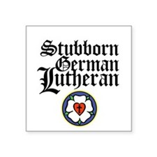 "German Lutheran Square Sticker 3"" x 3"""
