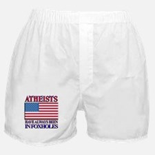 ATHEISTS IN FOXHOLES Boxer Shorts