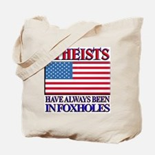 ATHEISTS IN FOXHOLES Tote Bag