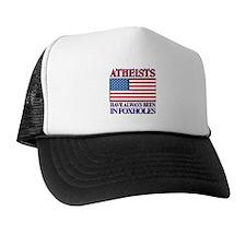 ATHEISTS IN FOXHOLES Trucker Hat