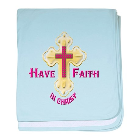Have Faith in Christ gold cross baby blanket