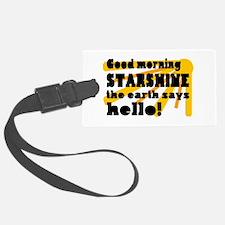 'Good Morning Starshine' Luggage Tag