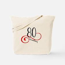 Unique 80 something Tote Bag