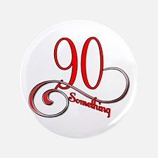 """Unique Cute 90th birthday 3.5"""" Button"""