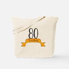 Funny 80 something Tote Bag