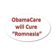 ObamaCare will cure Romnesia Wall Decal
