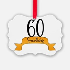 Funny 60 b day Ornament