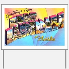 Fort Lauderdale Florida Greetings Yard Sign