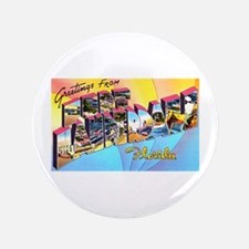"Fort Lauderdale Florida Greetings 3.5"" Button"