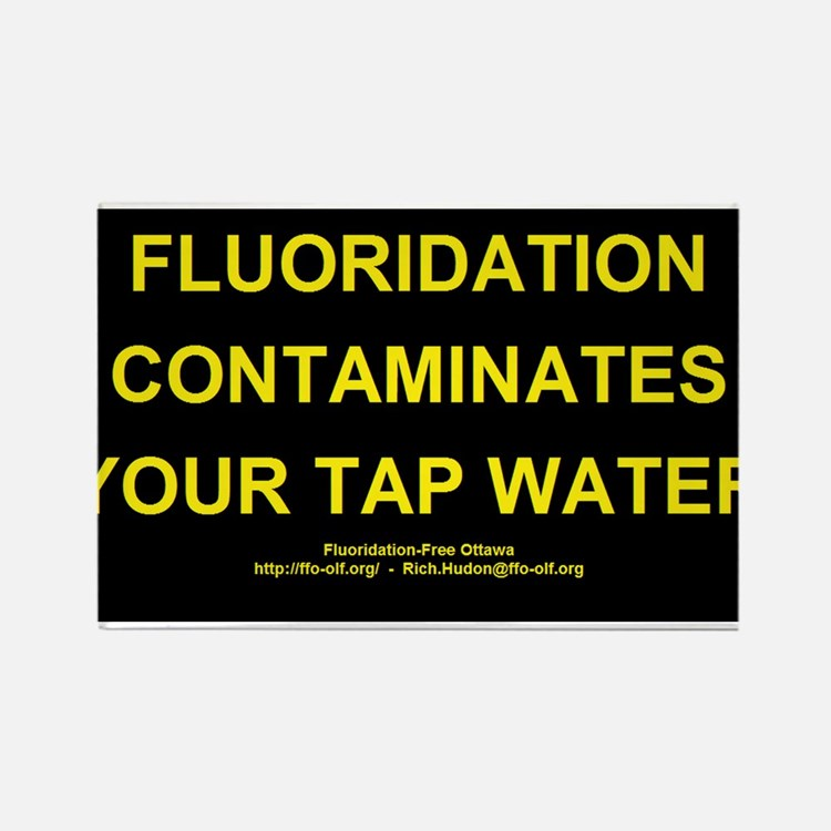 Fluoridation is water contamination Rectangle Magn