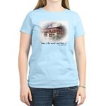 Home is the Nicest Word Women's Light T-Shirt