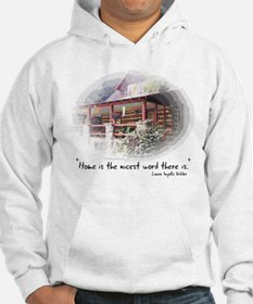 Home is the Nicest Word Hoodie