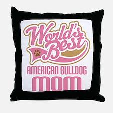 American Bulldog Mom Throw Pillow