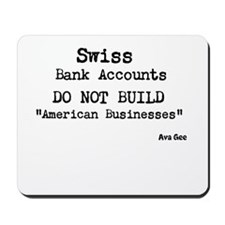 Swiss Bank Accounts Mousepad
