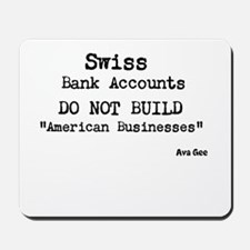 Swiss Bank Accounts Mousepad