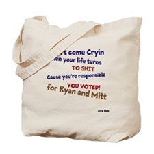 Dont Come Cryin Tote Bag