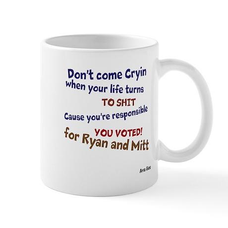 Dont Come Cryin Mug