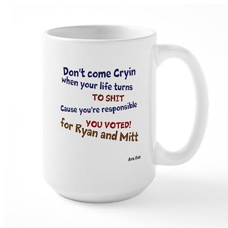 Dont Come Cryin Large Mug