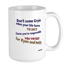Dont Come Cryin Mug