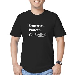 Conserve. Protect. Go Birding! Men's Fitted T-Shir