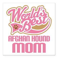"Afghan Hound Mom Square Car Magnet 3"" x 3"""