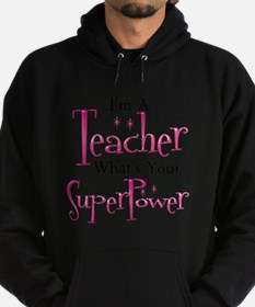 Super Teacher Hoody