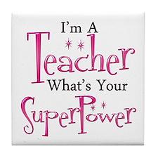 Super Teacher Tile Coaster