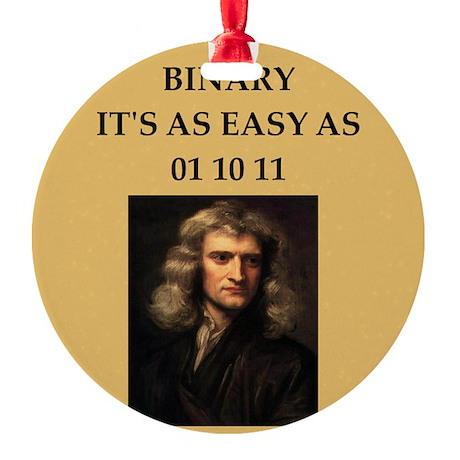 isaac newton tells jokes Round Ornament