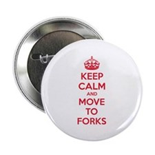 """Keep calm and move to forks 2.25"""" Button (10 pack)"""