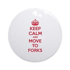 Keep calm and move to forks Ornament (Round)