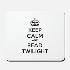Keep calm and read twilight Mousepad