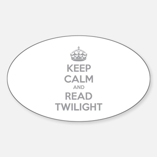 Keep calm and read twilight Sticker (Oval)