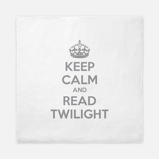Keep calm and read twilight Queen Duvet