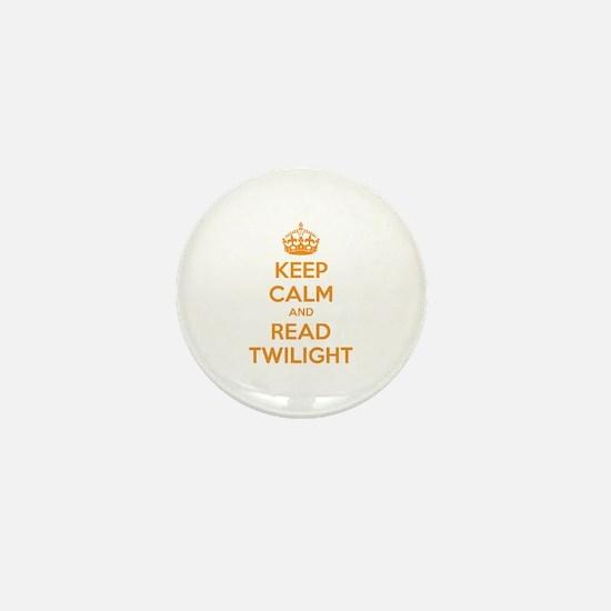 Keep calm and read twilight Mini Button