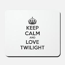 Keep calm and love twilight Mousepad