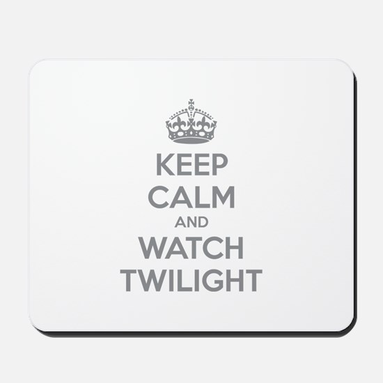 Keep calm and watch twilight Mousepad