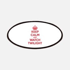 Keep calm and watch twilight Patches