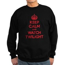Keep calm and watch twilight Sweatshirt