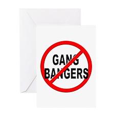 Anti / No Gang Bangers Greeting Card