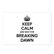 Keep calm and wait for breaking dawn Postcards (Pa