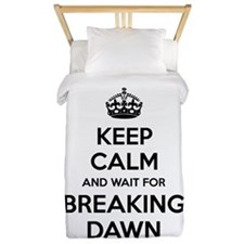 Keep calm and wait for breaking dawn Twin Duvet