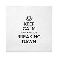 Keep calm and wait for breaking dawn Queen Duvet