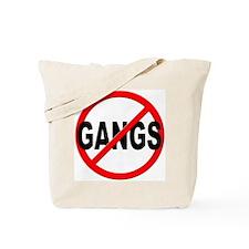 Anti / No Gangs Tote Bag