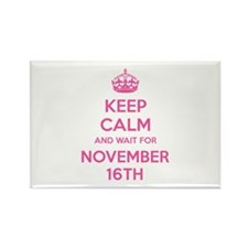 Keep calm and wait for november 16th Rectangle Mag