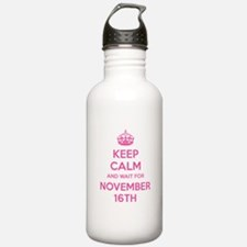 Keep calm and wait for november 16th Water Bottle