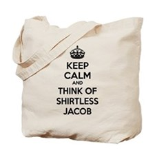 Keep calm and think of shirtless jacob Tote Bag